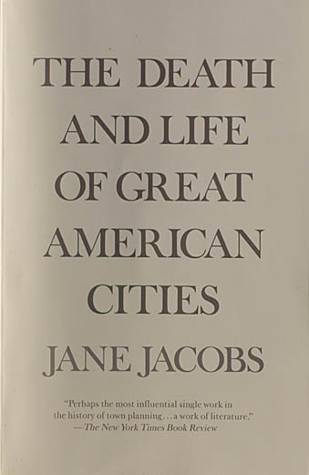 50 Years Later Jane Jacobs still influences City Planning ...