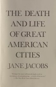 The Death and Life of Great American Cities by Jane Jacobs - Cover