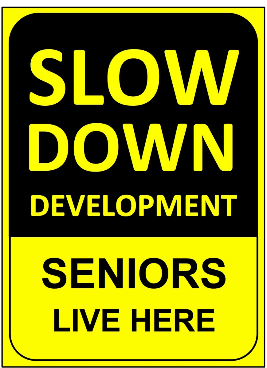slow down_seniors live here_poster