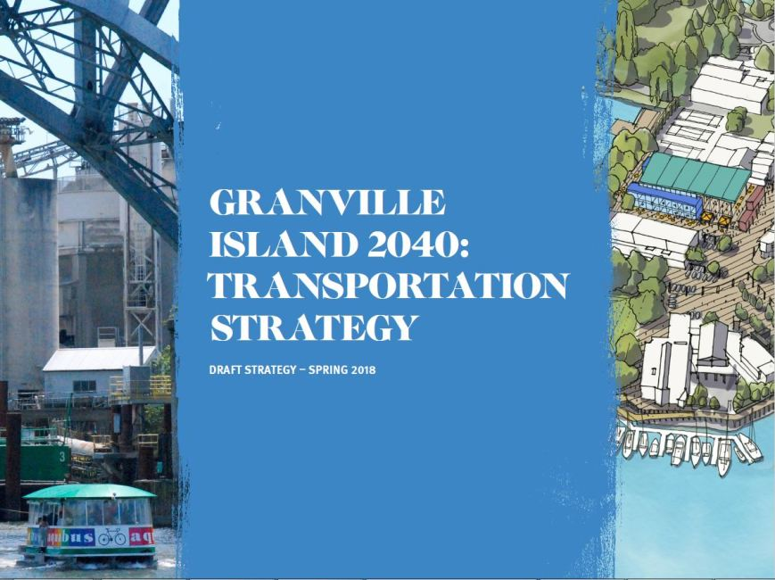 CHMC-Granville Island, 2040 transportation strategy report, spring 2018